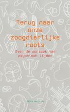 Terug naar onze zoogdierlijke roots - Aafke Hendriks (ISBN 9789402139600)