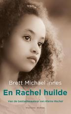 En Rachel huilde - Brett Michael Innes (ISBN 9789023978404)
