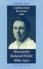 Liefde is heel het leven niet - Elsbeth Etty (ISBN 9789050185035)