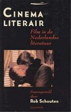Cinema literair - Rob Schouten (ISBN 9789026951763)