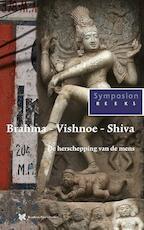 Brahma, Vishnoe, Shiva - Peter Huijs (ISBN 9789067326575)