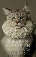 Engels voor leugens - Bertram Koeleman (ISBN 9789025445485)