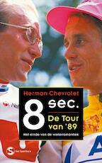 Acht seconden - Herman Chevrolet (ISBN 9789029567459)