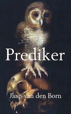 Prediker - Jaap van den Born (ISBN 9789463188401)