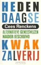 Hedendaagse kwakzalverij - Cees N.M. Renckens (ISBN 9789053331620)