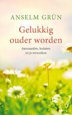Gelukkig ouder worden - Anselm Grün (ISBN 9789025905163)