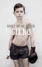 Gij nu - Griet Op de Beeck (ISBN 9789044629354)