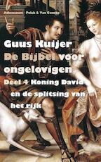 De Bijbel voor ongelovigen 4 - Koning David en de splitsing van het rijk
