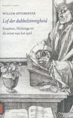 Lof der dubbelzinnigheid - Willem Otterspeer (ISBN 9789048532261)
