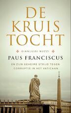 De kruistocht - Gianluigi Nuzzi (ISBN 9789460031243)