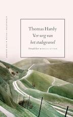 Ver weg van het stadsgewoel - Thomas Hardy (ISBN 9789025300494)