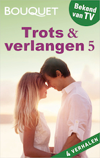 Trots & verlangen 5 - Cathy Williams (ISBN 9789402517552)