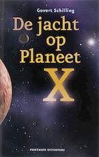 De jacht op planeet X - Govert Schilling (ISBN 9789059561946)