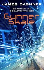 Gunner skale - James Dashner (ISBN 9789021402727)