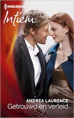 Getrouwd en verleid - Andrea Laurence (ISBN 9789402523607)
