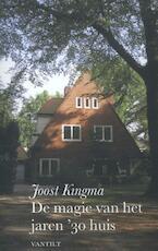De magie van het jaren '30 huis - Joost Kingma (ISBN 9789460042812)