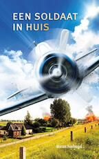 Een soldaat in huis - Marian Hoefnagel (ISBN 9789086962488)
