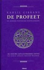 Kahlil Gibrans De Profeet en andere poëtische vertellingen - Kahlil Gibran (ISBN 9789057649097)