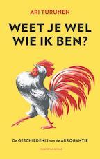Weet je wel wie ik ben? - Ari Turunen (ISBN 9789038802060)