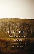 Het leven van Agricola - Tacitus (ISBN 9789025304294)