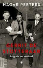 Gerrit de Stotteraar - Hagar Peeters (ISBN 9789023497158)