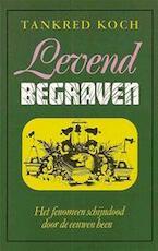 Levend begraven - Tankred Koch, Gerard Grasman (ISBN 9789061343851)