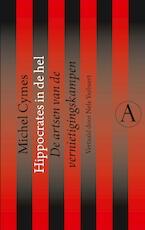 Hippocrates in de hel - Michel Cymes (ISBN 9789025301415)