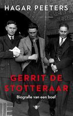 Gerrit de Stotteraar - Hagar Peeters (ISBN 9789023495062)