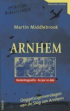 Arnhem - Martin Middlebrook (ISBN 9789054664765)