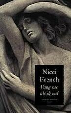 Vang me als ik val - Nicci French (ISBN 9051089139)