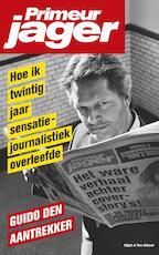 Primeurjager - Guido den Aantrekker (ISBN 9789038801346)