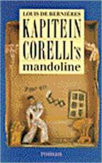 Kapitein Corelli's mandoline - Louis de. Berniéres (ISBN 9789029562577)