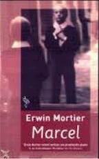 Marcel - Erwin Mortier