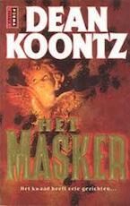 Het masker - Dean Ray Koontz, Lucien Duzee (ISBN 9789024512980)