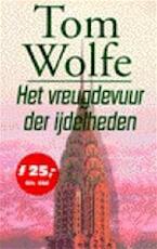 Het vreugdevuur der ijdelheden - Tom Wolfe, Jan Fastenau (ISBN 9789057135392)