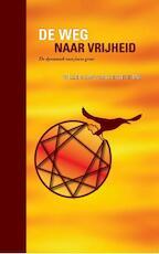 De weg naar vrijheid - Willem Jan van de Wetering (ISBN 9789055993208)