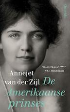 De Amerikaanse prinses - Annejet van der Zijl (ISBN 9789021403786)