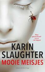 Mooie meisjes - Karin Slaughter (ISBN 9789023494218)