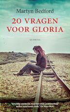 20 vragen voor Gloria - Martyn Bedford (ISBN 9789045119984)