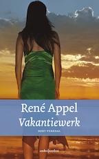 Vakantiewerk - René Appel (ISBN 9789026336874)