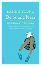 De goede lezer - Damon Young (ISBN 9789025905637)
