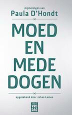 Moed en mededogen - Paula D'Hondt, Johan Leman (ISBN 9789460014819)