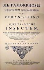 [Facsimile] Metamorphosis Insectorum Surinamensium