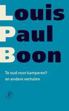 Te oud voor kamperen? - Louis Paul Boon (ISBN 9789029563055)
