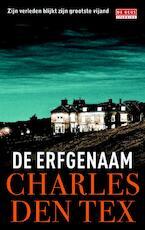 De erfgenaam - Charles den Tex (ISBN 9789044526264)