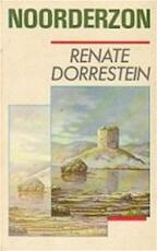 Noorderzon - Renate Dorrestein (ISBN 9789025465940)