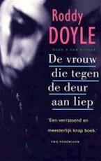De vrouw die tegen de deur aan liep - Roddy Doyle, Rob van Moppes (ISBN 9789041350206)