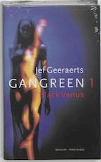 Gangreen / 1 Black Venus