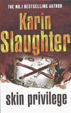 Skin Privilege - Karin Slaughter (ISBN 9780099481843)