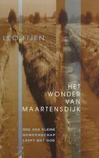 Het wonder van Maartensdijk - Leo Fijen (ISBN 9789025952532)